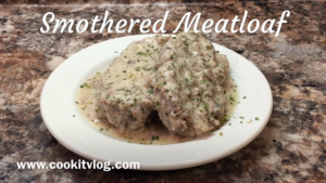 Smothered Meatloaf Recipe