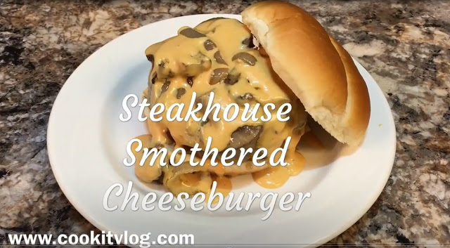 Smothered Steakhouse Cheeseburger Recipe