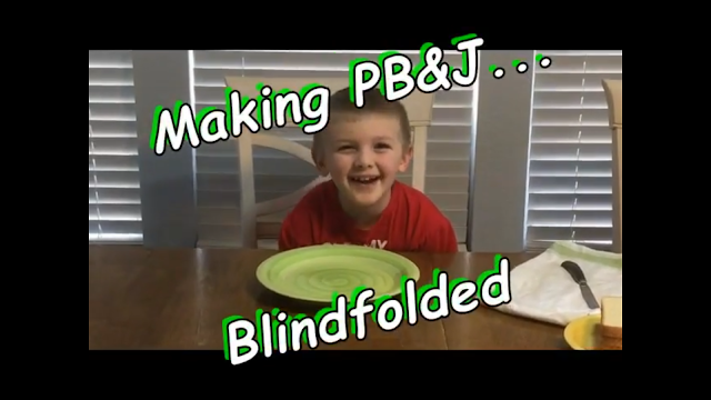 The making of a Peanut Butter and Jelly BLINDFOLDED