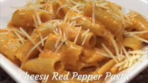 Cheesy Roasted Red Pepper Pasta Recipe