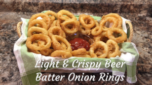 Light and Crispy Beer Batter Onion Ring